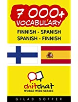 7000+ Finnish - Spanish Spanish - Finnish Vocabulary (ChitChat WorldWide) (Finnish Edition)