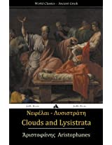 Clouds and Lysistrata