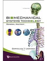 Biomechanical Systems Technology: General Anatomy Volume 4
