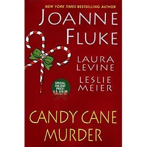 【クリックでお店のこの商品のページへ】Candy Cane Murder: Laura Levine, Joanne Fluke, Leslie Meier: 洋書