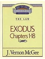 Exodus I (Thru the Bible Commentary)