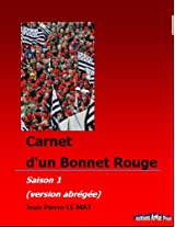 Carnet d'un Bonnet Rouge: Saison 1, Version abregée