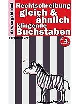 Deutsch Rechtschreibung - Gleich und ähnlich klingende Laute und Wörter (Ach, so geht das! 3) (German Edition)