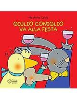Giulio Coniglio va alla festa (Piccole storie)