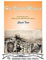 HA VINTO MARIO: da una storia vera (Italian Edition)