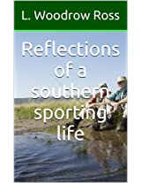 Reflections of a southern sporting life
