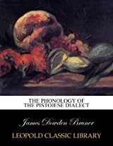 The phonology of the Pistojese dialect