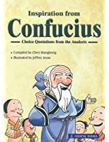 Inspiration from Confucius: Best Selections from the Analects