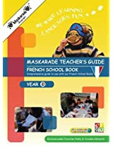 Le Petit Quinquin Teacher's Guide for French Book Year 3: Key Stage 2 (Maskarade Language Primary School Collection)