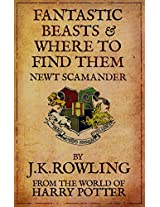 Fantastic Beasts and Where to Find Them: From The World of Harry Potter