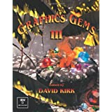 Graphics Gems III (IBM Version) (Graphics Gems - IBM)David Kirk