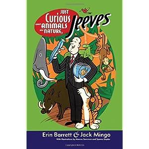 【クリックでお店のこの商品のページへ】Just Curious About Animals and Nature, Jeeves (Ask Jeeves) [ペーパーバック]