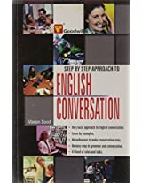 Step by Step Approach to English Conversation (English Improvement for Success)