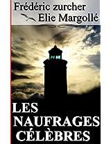 LES NAUFRAGES CÉLÈBRES (French Edition)
