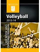 2013-14 NFHS Volleyball Case Book and Officials Manual