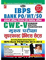 IBPS Bank POIBPS Bank PO/MT/SO CWE - V Main Exam Superfast Practice Sets - Old Edition