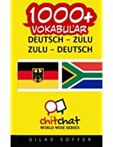 1000+ Deutsch - Zulu Zulu - Deutsch Vokabular