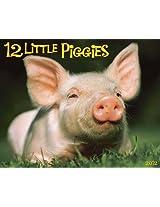 12 Little Piggies 2012 Calendar