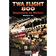 Twa Flight 800: Explosion in Midair (American Disasters)