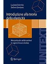 Introduzione alla Teoria della elasticità: Meccanica dei solidi continui in regime lineare elastico (UNITEXT)
