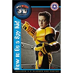 Spy Kids 3-D: How to Be a Spy Kid (Festival Readers)