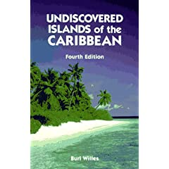 Undiscovered Islands of the Caribbean: Burl Willes
