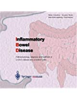 Inflammatory Bowel Disease: Pathophysiology, diagnosis and treatment of Crohn's disease and ulcerative colitis