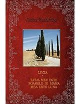 Lucia; Tatal Meu Este Soarele Si Mama Mea Este Luna