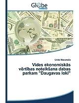 """Vides Ekonomisk S V Rt Bas Noteik Ana Dabas Parkam """"Daugavas Loki"""""""