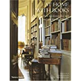 At Home with Books: How Booklovers Live with and Care for Their LibrariesEstelle Ellis�ɂ��