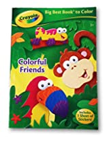 Officially Licensed Crayola Coloring Book with 1 Sheet of Stoickers - Colorful Friends