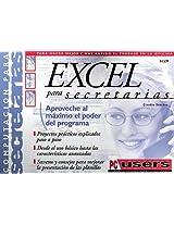 Manual De Excel Para Secretarias: Aproveche Al Maximo El Poder Del Programa En LA Oficina (Compuagazine Secretarias)