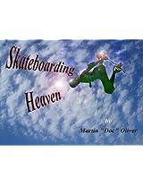 Skateboarding Heaven