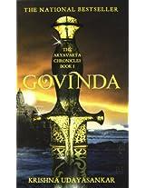 The Aryavarta Chronicles Book 1: Govinda