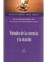 Virtudes de la Creencia y la oracion / Virtues of Belief and prayer