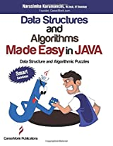 Data Structures and Algorithms Made Easy in Java: Data Structure and Algorithmic Puzzles