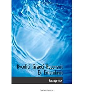 【クリックでお店のこの商品のページへ】Bvcolici Graeci Recensvit Et Emendavit [ペーパーバック]