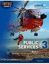 BTEC Level 3 National Public Services Student Book 2 (Level 3 BTEC National Public Service)