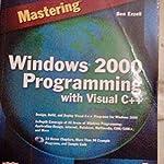 Mastering Windows2000 programing with visual c++