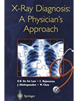 X-Ray Diagnosis: A Physician's Approach