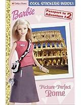 Barbie Passport Book #2: Picture-Perfect Rome (Passport to Adventure)