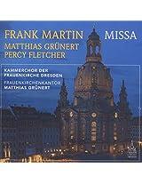 Martin:Missa [Matthias Grünert; Percy Fletcher; Kammerchor der Frauenkirche Dresden, Matthias Grünert] [RONDEAU PRODUCTION: ROP6111]