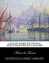 Lays of Marie de France, and other French legends