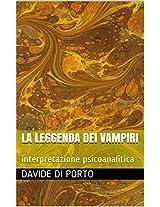 la leggenda dei vampiri: interpretazione psicoanalitica (Italian Edition)