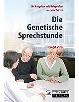 Die Genetische Sprechstunde: Ein Ratgeber mit Beispielen aus der Praxis