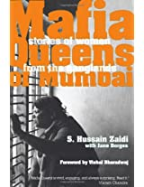 Mafia Queens of Mumbai: Stories of Women from the Ganglands
