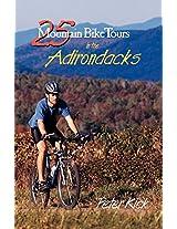 25 Mountain Bike Tours in the Adirondacks (25 Bicycle Tours)