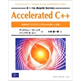 Accelerated C++�\��I�ȃv���O���~���O�̂��߂̐V������� (C++ In Depth Series)�A���h�����[ �R�[�j�O�ɂ��