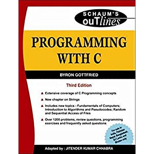 Programming with C (Schaum's Outlines Series)