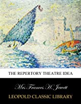 The repertory theatre idea